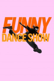 The Funny Dance Show